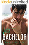 Hot Bachelor: A Romantic Comedy Standalone