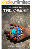 The New Heroes: The Chasm