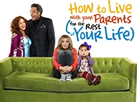 How to Live With Your Parents (For the Rest of Your Life) Season 1