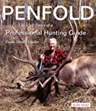 Penfold: Life and Times of a Professional Hunting