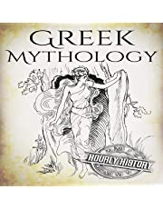 Greek Mythology: A Concise Guide to Ancient Gods, Heroes, Beliefs and Myths of Greek Mythology: Greek Mythology - Norse Mythology - Egyptian Mythology, Book 1