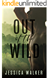 Out of the Wild: A Forbidden Romance