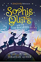 Sophie Quire and the Last Storyguard: A Peter Nimble Adventure Kindle Edition