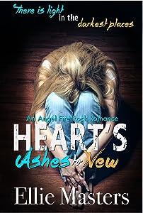 Ashes to New: An Angel Fire Rock Romance (Angel Fire Rock Romance Series Book 1)