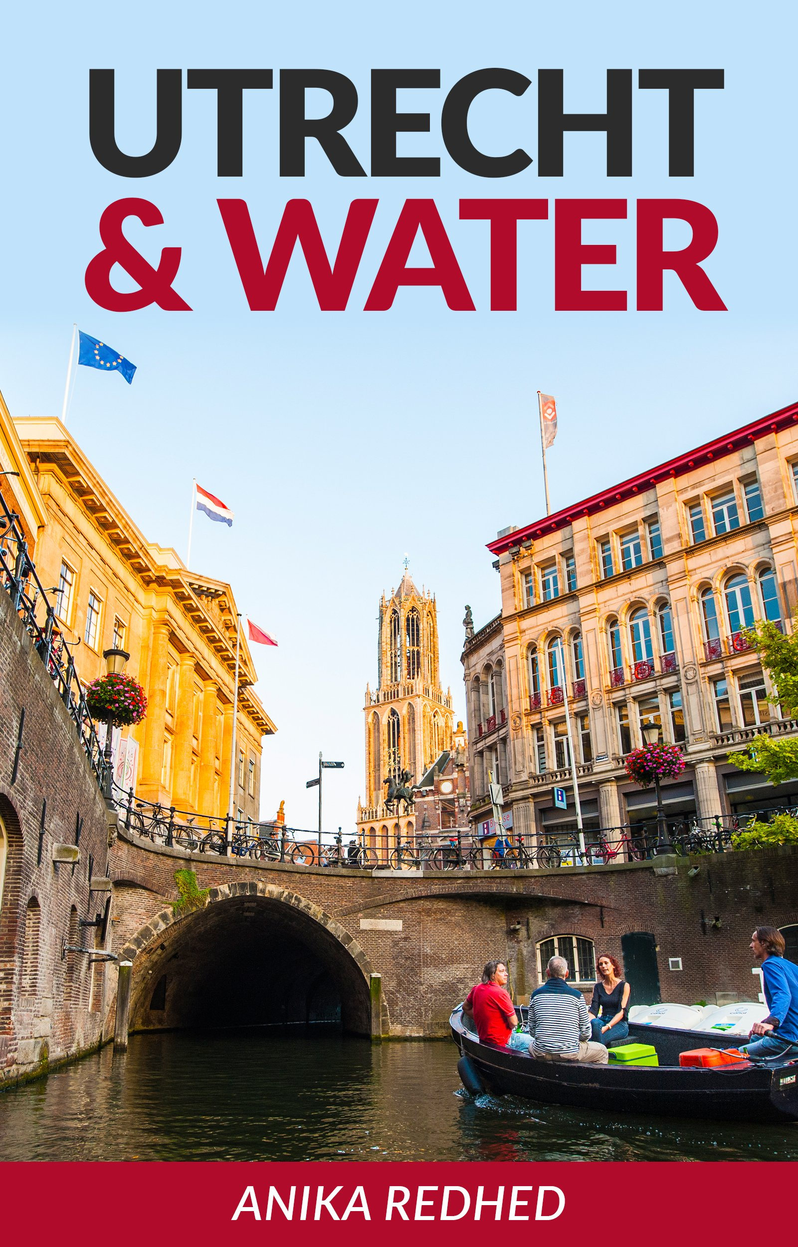 Utrecht And Water  English Edition