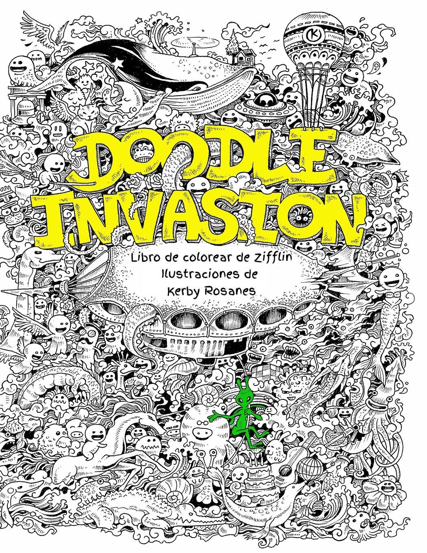 Doodle Invasion: Libro de colorear de Zifflin (Volume 1) (Spanish Edition) PDF