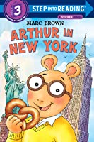 Arthur In New York (Step Into Reading Step