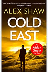 Cold East (An Aidan Snow SAS Thriller, Book 3) Kindle Edition