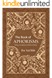 The Book of Aphorisms: Being a translation of Kitab al-Hikam