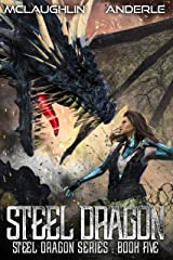 Steel Dragon 5 (Steel Dragons Series) Kindle Edition