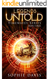 Legends Untold: Timewaves #3