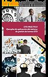 Gtd práctico: ¿Quieres mejorar tu productividad rápidamente? (Asciende a otro nivel: Desarrolla tus Habilidades Directivas nº 13)