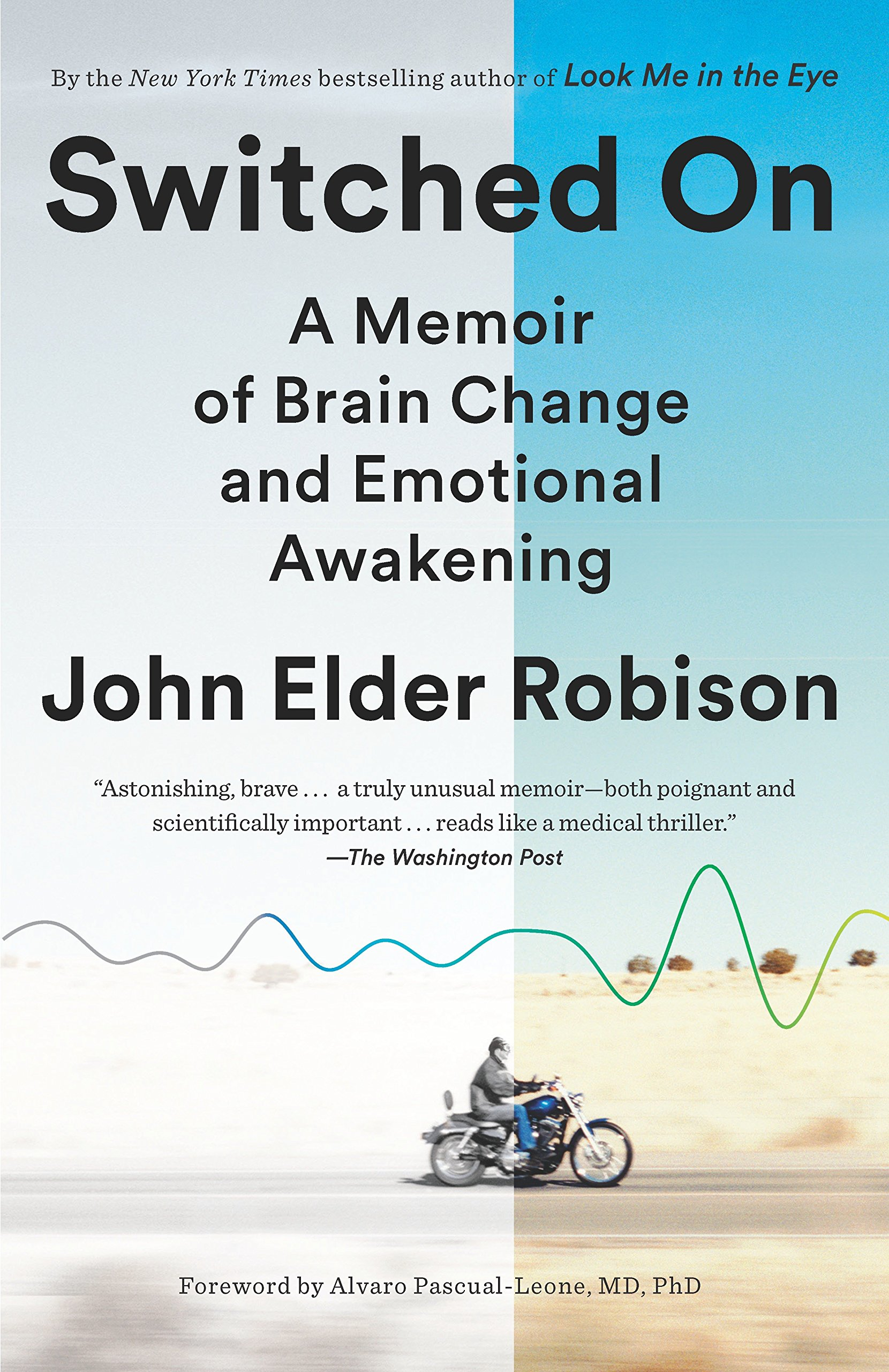 Switched On: A Memoir of Brain Change and Emotional Awakening ebook