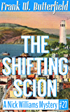 The Shifting Scion (A Nick Williams Mystery Book 27)