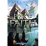 The Price of Faith: The Ties that Bind book 3 (First Earth Saga)