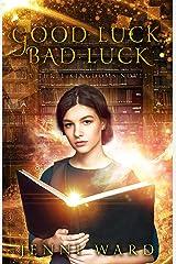 Good Luck, Bad Luck: A Three Kingdoms Novel Kindle Edition