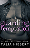 Guarding Temptation: A Dirty British Novella