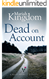 Dead on Account (A Rose Bennett Mystery Book 1)