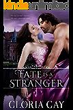 Fate Is A Stranger: Regency Romance