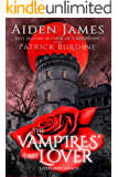 The Vampires' Last Lover (Lifeblood Legacy Book 1)