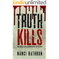 Truth Kills (Angelina Bonaparte Mysteries Book 1)