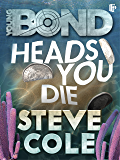 Heads You Die (Young Bond)