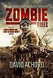 Zombie Rules: Endzeit-Thriller