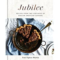 Jubilee: Recipes from Two Centuries of African American Cooking: A Cookbook