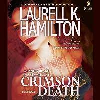 Crimson Death: Anita Blake, Vampire Hunter, Book 25