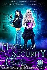 Maximum Security Curse (Academy for Supernatural Felons Book 2) Kindle Edition