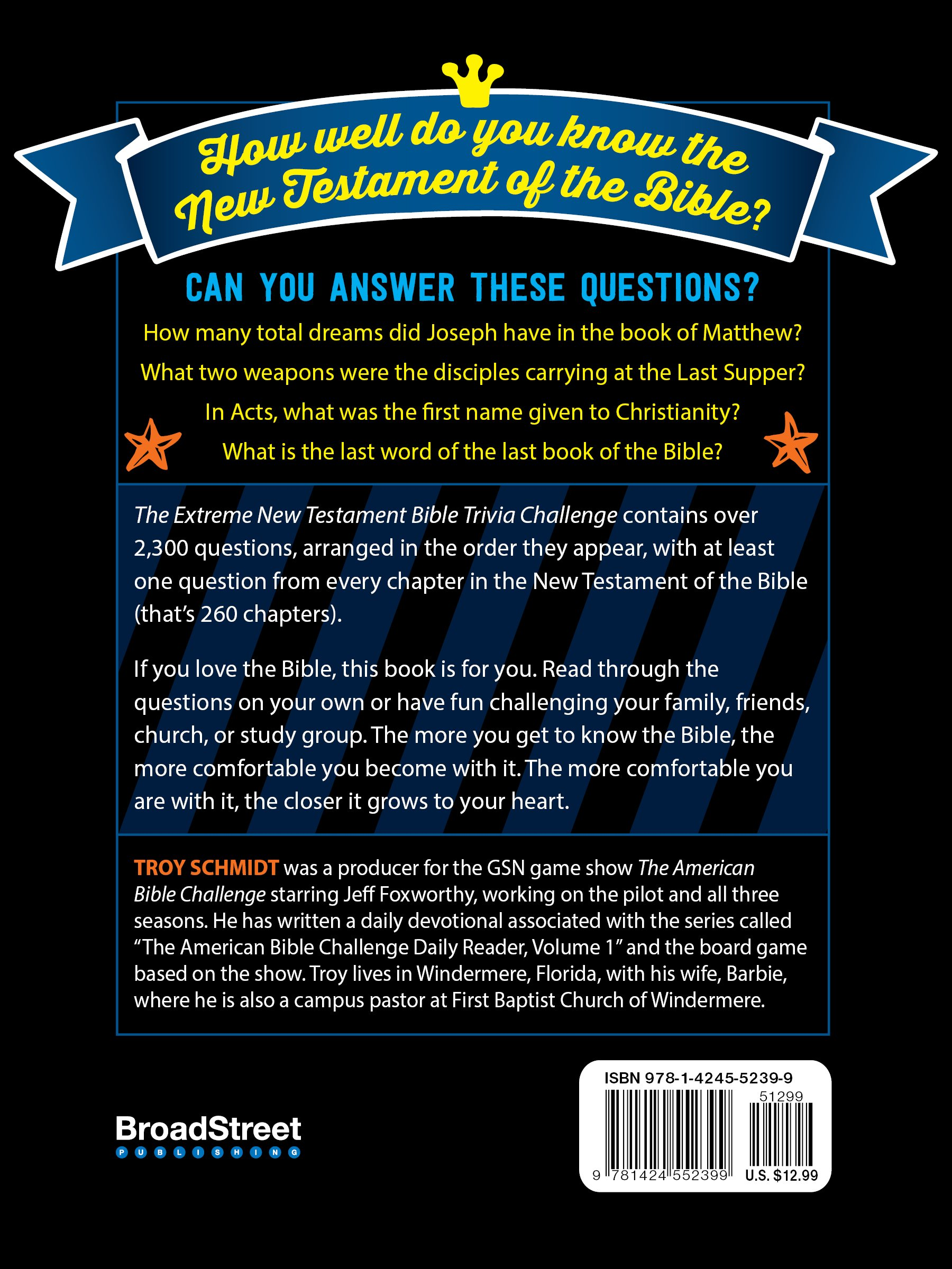 The Extreme New Testament Bible Trivia Challenge: Troy Schmidt:  9781424552399: Amazon.com: Books
