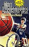 Wheel Wizards: It's a whole new ballgame for Seth... (Matt Christopher Sports Classics) (English Edition)