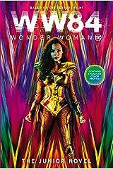 Wonder Woman 1984: The Junior Novel Kindle Edition