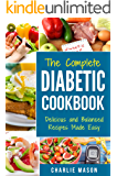 Diabetic Cookbook: Healthy Meal Plans For Type 1 & Type 2 Diabetes Cookbook Easy Healthy Recipes Diet With Fast Weight Loss: Diabetes Diet Book Plan Meal ... cookbook for dummies diabetic book)