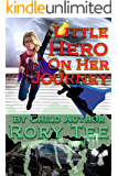 A Little Hero On Her Journey