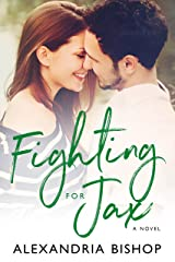 Fighting for Jax (Ashland Series Book 4) Kindle Edition