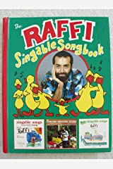 The Raffi Singable Songbook: A Collection of 51 Songs from Raffi's First Three Records for Young Children Spiral-bound