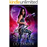Blood of the Shayde: A Reverse Harem Romance (The Vampires' Blood Mate Book 2)