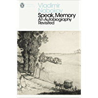 Speak, Memory: An Autobiography Revisited (Penguin Modern Classics)