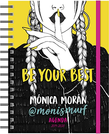Mónica Morán. Agenda: Be your best. Agenda 2019-2020 (Youtubers ...