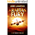 Arabian Fury: A Pat Walsh Thriller