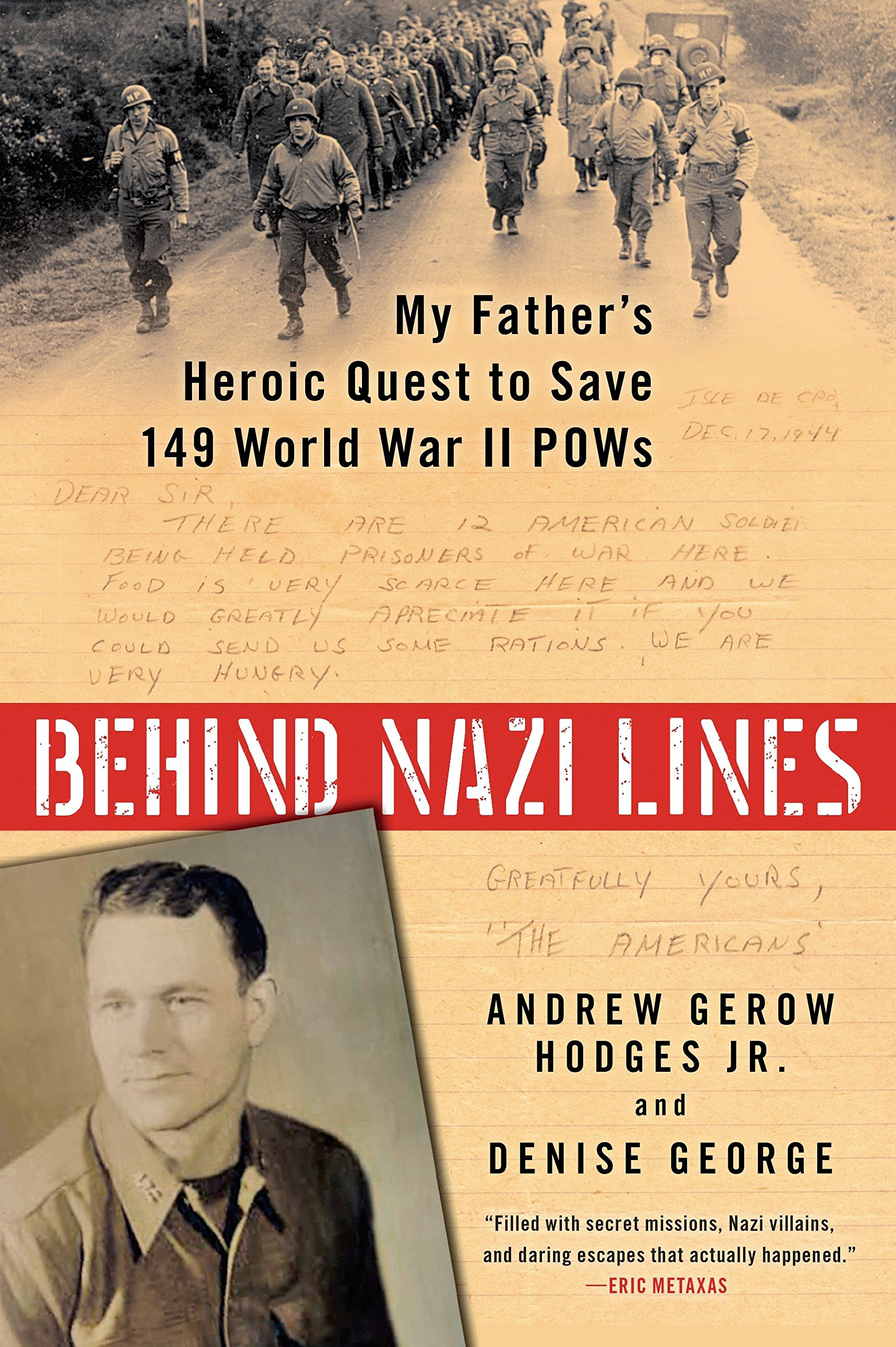 Download Behind Nazi Lines: My Father's Heroic Quest to Save 149 World War II POWs PDF