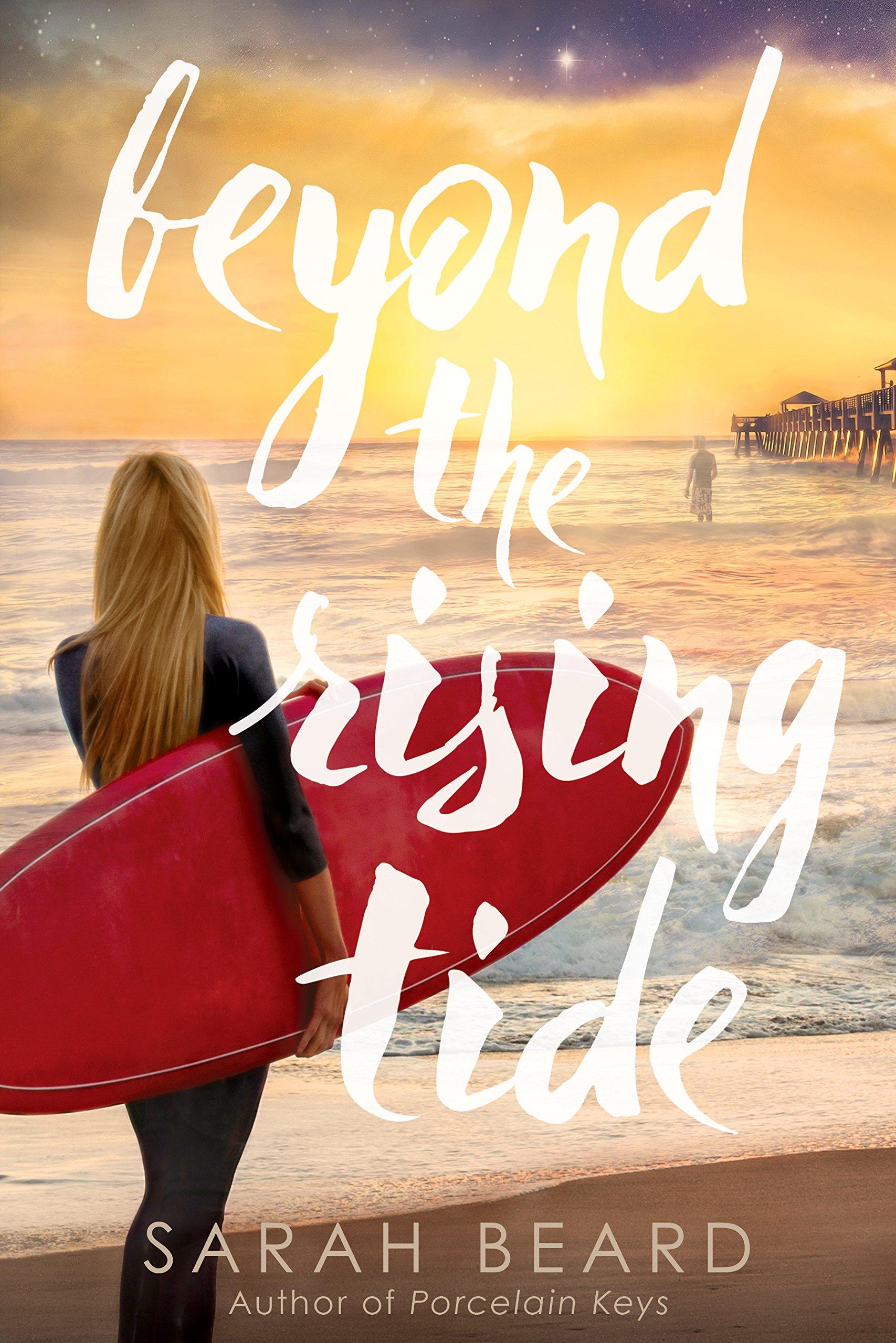 Amazon Beyond The Rising Tide 9781462118748 Sarah Beard Books