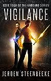 Vigilance (The Unbound Book 4)
