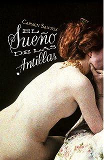 El sueño de las Antillas (Spanish Edition)