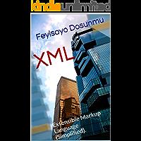 XML: Extensible Markup Language (Simplified).