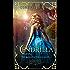 Cendrilla: A Cinderella Fairytale Retelling (Perrault Chronicles Book 1)