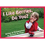 I Like Berries, Do You? (Special-Needs Collection)