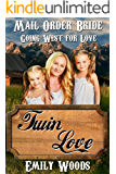 Mail Order Bride: Twin Love (Going West For Love Book 6)