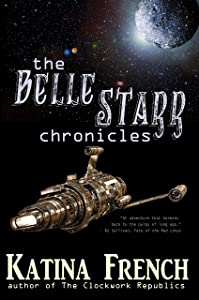 The Belle Starr Chronicles